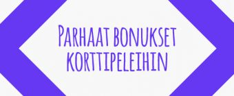 Näin löydät parhaat bonukset korttipeleihin Suomalaiset Kasinot